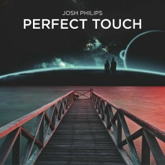 Perfect Touch - Josh Philips,Shy Martin