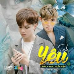 Yêu Không Nói Điêu (Rap Version)  (Single) - CHUN, Luny, Haru Tuấn Hiệp