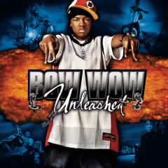 Unleashed - Bow Wow