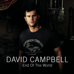 End Of The World - David Campbell