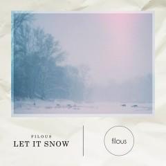 Let It Snow - filous