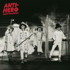 ANTI-HERO - SEKAI NO OWARI