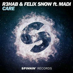 Care (feat. Madi) - R3hab, Felix Snow, Madi