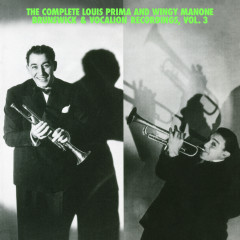 The Complete Louis Prima And Wingy Manone Brunswick & Vocation Recordings, Vol 3