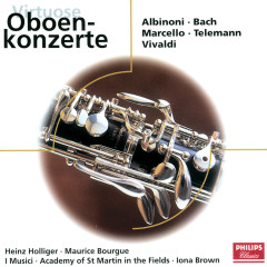 Virtuose Oboenkonzerte - Heinz Holliger, Maurice Bourgue, I Musici, Academy of St. Martin in the Fields, Iona Brown