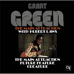 The Main Attraction - Grant Green