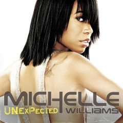 Unexpected - Michelle Williams