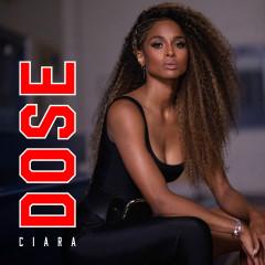 Dose - Ciara