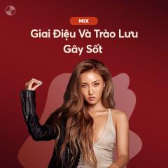 Giai Điệu Và Trào Lưu Gây Sốt - Various Artists