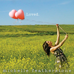 Loved - Michelle Featherstone