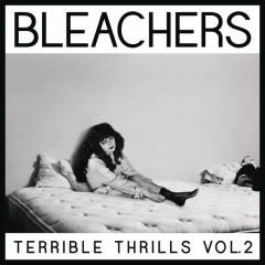 I Wanna Get Better - Bleachers,Tinashe