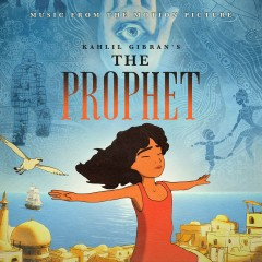The Prophet (Music From The Motion Picture) - Various Artists
