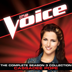 The Complete Season 3 Collection (The Voice Performance) - Cassadee Pope