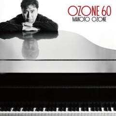Ozone 60 - Makoto Ozone