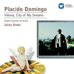 Wien, du Stadt meiner Träume : Domingo - Plácido Domingo