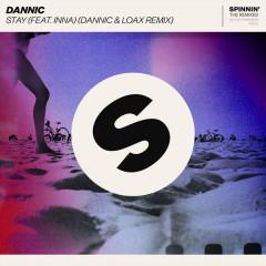 Stay (Dannic & LoaX Remix) - Dannic