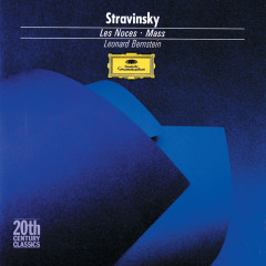 Stravinsky: Les Noces; Mass - English Bach Festival Percussion Ensemble, English Bach Festival Orchestra, Members of the, Leonard Bernstein