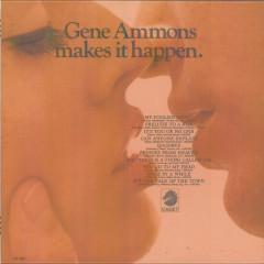 Makes It Happen - Gene Ammons