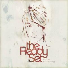 I'm Alive, I'm Dreaming - The Ready Set