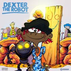 Dexter the Robot - Famous Dex