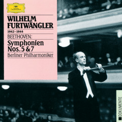 Beethoven: Symphonies Nos.5 & 7 - Berliner Philharmoniker, Wilhelm Furtwangler
