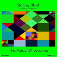 Music of Lecuona - Stanley Black