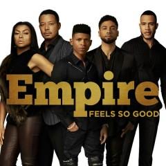 Feels So Good - Empire Cast,Jussie Smollett,Rumer Willis
