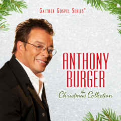 The Christmas Collection - Anthony Burger