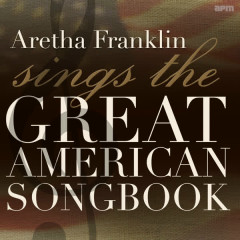 Sings the Great American Songbook - Aretha Franklin