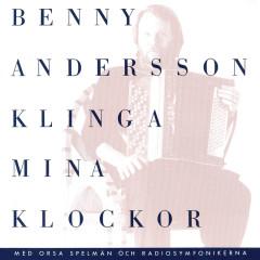 Klinga mina klockor - Benny Andersson, Orsa Spelmän, Radiosymfonikerna
