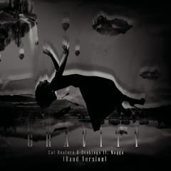 Gravity (Band Version) - Cat Dealers, Magga, Evokings