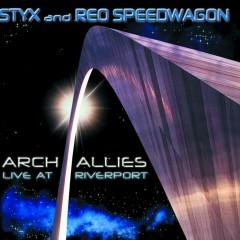 Arch Allies - Live At Riverport - Styx, Reo Speedwagon