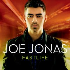 Fastlife - Joe Jonas