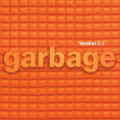 Version 2.0 (20th Anniversary Edition) [2018 - Remaster] - Garbage