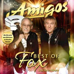 Best of Fox - Das Tanzalbum - Amigos