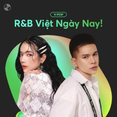 Nhạc R&B Việt Ngày Nay!