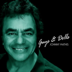 Guys and Dolls - Johnny Mathis