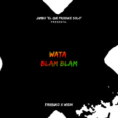 Watablamblam - Jumbo, Farruko, Wisin