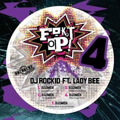 Badmen (feat. Lady Bee) - DJ Rockid, Lady Bee