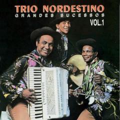 Grandes Sucessos Vol. 1 - Trio Nordestino