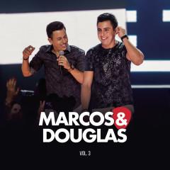 Marcos & Douglas, Vol. 3 (Ao Vivo)