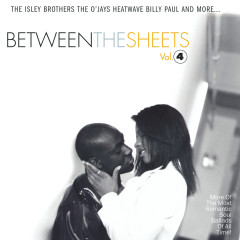 Between The Sheets - Volume 4 - Various Artists