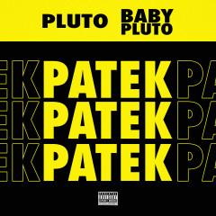 Patek - Future, Lil Uzi Vert