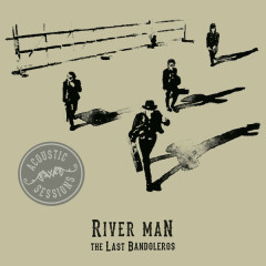 River Man (Acoustic Sessions)