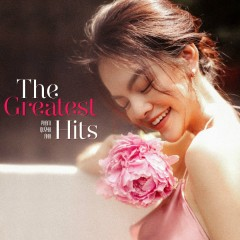 The Greatest Hits - Phạm Quỳnh Anh