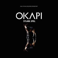 OKAPI - Sylabil Spill