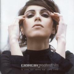Greatest Hits (Le Cose Non Vanno Mai come Credi) - Giorgia