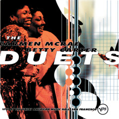 The Carmen McRae - Betty Carter Duets (Live At The Great American Music Hall, San Francisco / 1987)