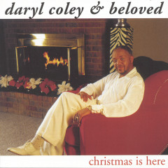 Christmas Is Here - Daryl Coley