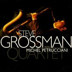 Quartet (with Michel Petrucciani) - Steve Grossman, Michel Petrucciani